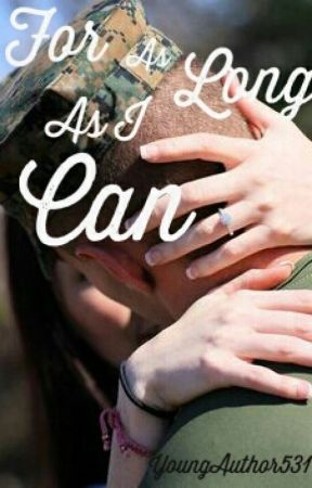 For As Long As I Can by YoungAuthor531