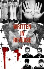 Written in reverse by 1direction5sos4life