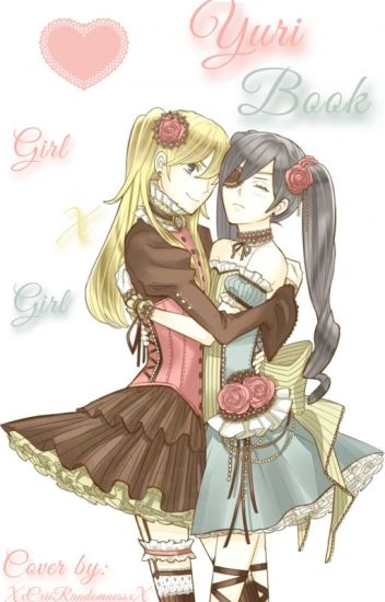 (Girl X Girl) Yuri Book