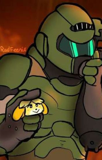 Doomguy Isabelle Found My New Favourite Games Wattpad