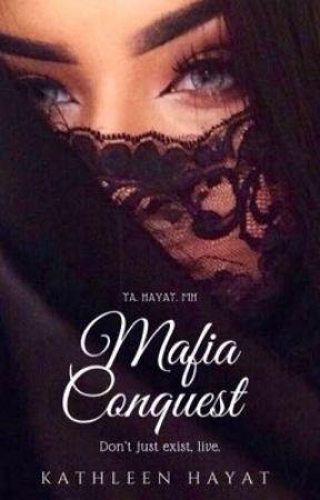 Mafia Conquest (Mafia love story # 3) by KATHLEEN_HAYAT