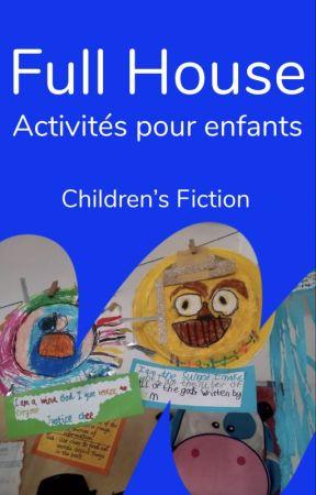 Full House - Activités pour enfants by childrensfiction