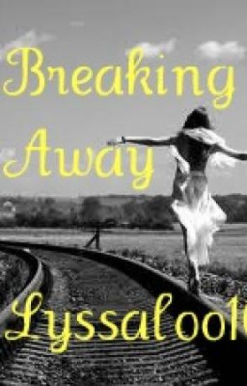 Breaking Away(Hold)