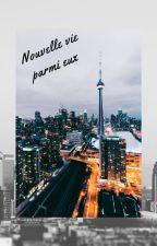 Nouvelle vie parmi eux by Minouche_1