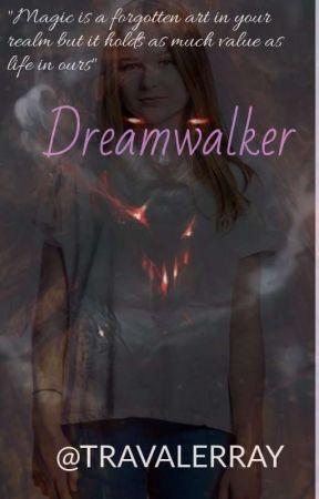 DREAMWALKER by TRAVALERRAY