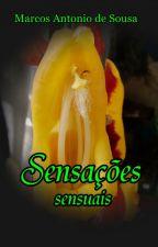 Sensações Sensuais - Romance erótico by marcos941