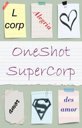 Oneshot supercorp by Draange