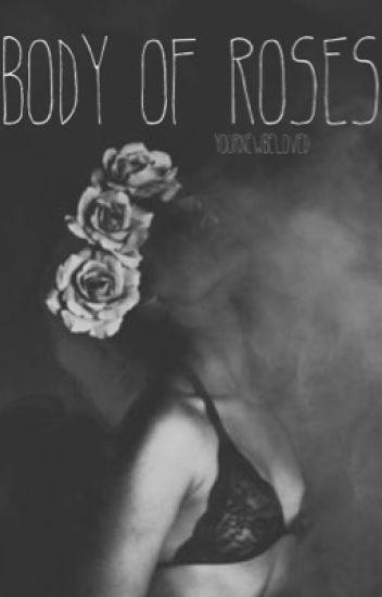 Body of Roses - l.h.