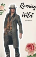 running wild - john marston by outlawmarston