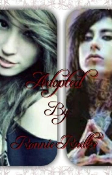 Adopted By Ronnie Radke [COMPLETED]