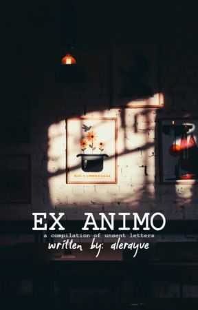 "Ex Animo (""From the heart"") by alerayve"