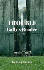 Gally x Reader by RileyTwenty