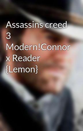 280pc : Assassin's creed 3 connor x reader lemon