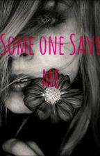 Someone Save Me by chelseareneedenny