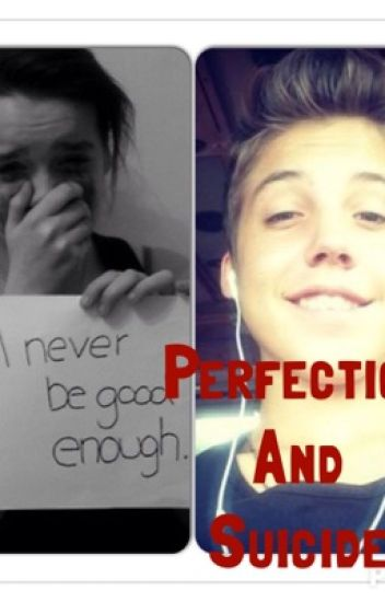 Perfection and Suicide