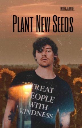 Plant New Seeds   H.S.  AU by IndyaJazmine_