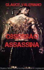 Obsessão Assassina by glaucev