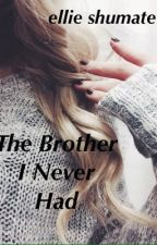 The Brother I Never Had {A Hayes Grier Fan-Fic} by pbandellie