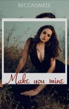 Make You Mine -- One Chicago by beccaismeee
