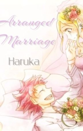 Arranged Marriage(NaLu) by HarukaDere