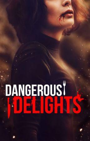 Dangerous Delights by dani