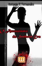 O Assassinato da Senhora Eva. by AntonioHenriqueFerna