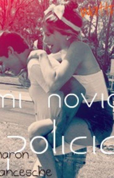 Mi Novio Policía ∞Novela Jortini Hot∞®