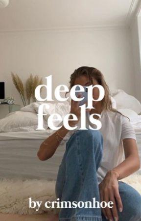 deep feels  by crimsonhoe