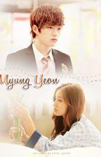 [Longfic] Anh! Đáng ghét quá đi | MyungYeon | by DannyNguyenQueens