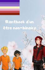 Rantbook d'un être non-binaire by _-Sammyy-_
