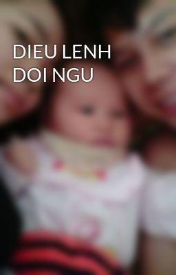 DIEU LENH DOI NGU