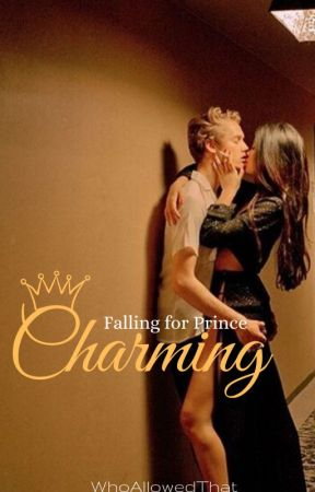 Falling for Prince Charming by WhoAllowedThat