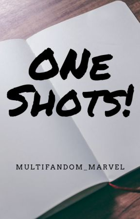 ONE SHOTS [REQUESTS OPEN] by multifandom_writer_1