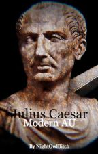Julius Caesar (modern AU) by NightOwlBitch