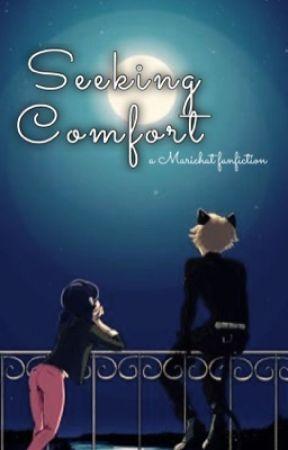 Seeking Comfort (Miraculous Ladybug: Marichat) by marichatttttttttt