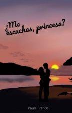 ¿Me escuchas, princesa? by pafra18