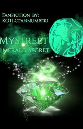 MyStreet: The Emerald Secret (OC Character Added) by KOTLCfannumber1
