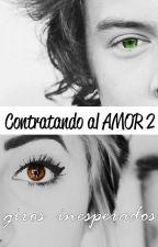 Contratando al amor 2 [Giros inesperados] by camoro1D