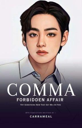COMMA : Forbidden Affair {Bangtan} by carrameal