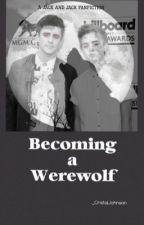 Becoming A Werewolf {Jack and Jack}(on hold) by _CristalJohnson