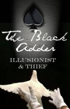 The Black Adder: Illusionist & Thief by YelenaSmith