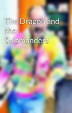 The Dragon and the Salamanders by jdfrank