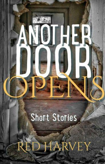 Another Door Opens by Red_Harvey