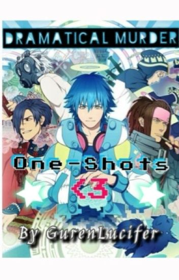 DMMD One-Shots [Dramatical Murder]