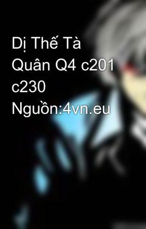 Dị Thế Tà Quân Q4 c201 c230 Nguồn:4vn.eu