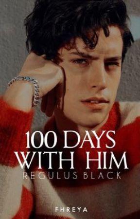100 DAYS WITH HIM | Regulus Black by fhreyachaes