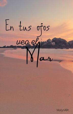 """""""En tus ojos veo el mar I"""" by MalynArt"""