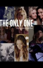 The Only One (Hannily / Emison) by troiancoolsario