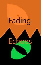 Fading Echoes - How to Train Your Dragon Story (Sequel) by DoveflowerofMistClan