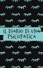 • Il diario di una psicopatica • by rebeccaoliaro